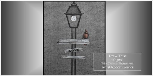 """Charcoal Drawing Event """"Signs"""" in Wisconsin Dells"""