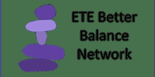 ETE Better Balance Network Event