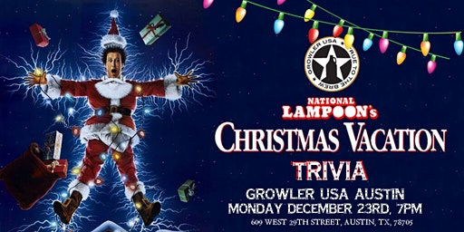 National Lampoon's Christmas Vacation Trivia at Growler USA Austin