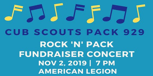 Rock 'N' Pack Fundraiser Concert to benefit Cub Scouts Pack 929