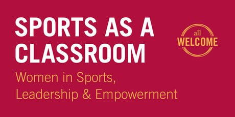 Women in Sports, Leadership and Empowerment tickets