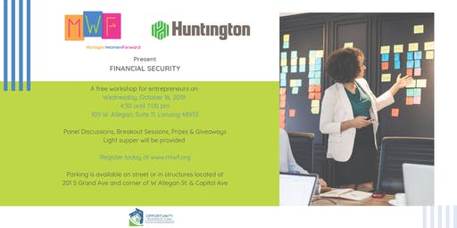 Financial Security Workshop By Michigan Women Forward and Huntington Bank