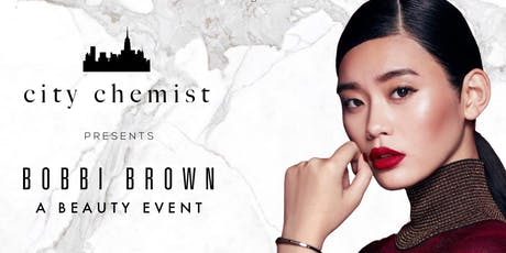 City Chemist Presents Bobbi Brown: A Beauty Event tickets