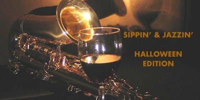 Sippin' & Jazzin' Halloween Edition