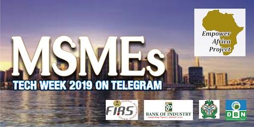 MSMEs TECH WEEK 2019 ON TELEGRAM