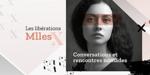 Lancement des Rencontres nomades - Les libérations MllesX