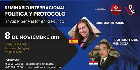 SEMINARIO INTERNACIONAL DE POLITICA Y PROTOCOLO entradas
