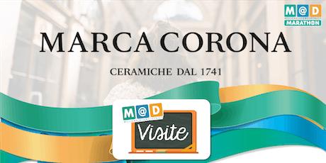 M@D - Visita presso Marca Corona biglietti