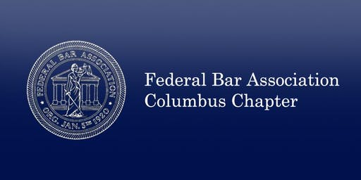 December 3, 2019 Southern District of Ohio Federal Practice Seminar