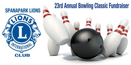 23rd Annual Bowling Classic hosted by the Spanapark Lions Club tickets