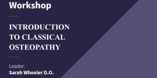 Introduction to Classical Osteopathy