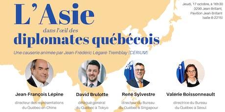 L'Asie dans l'oeil des diplomates québécois tickets