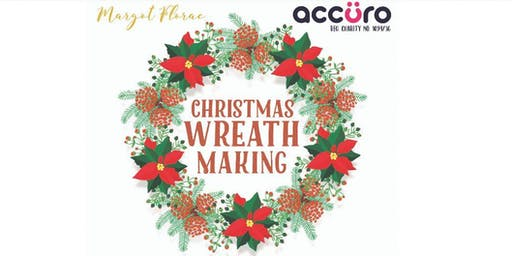 Accuro Christmas Wreath Making Workshops