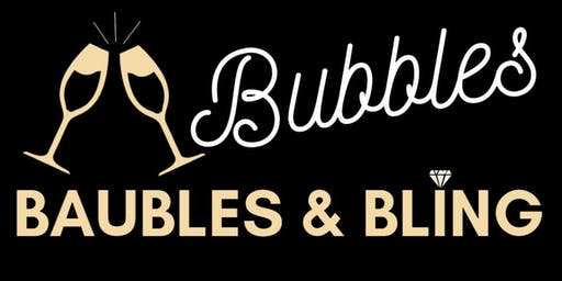 Bubbles, Baubles & Bling Night