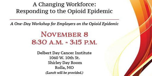 A Changing Workforce: Responding to the Opioid Epidemic