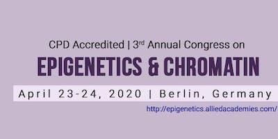 3rd Annual Congress on Epigenetics & Chromatin