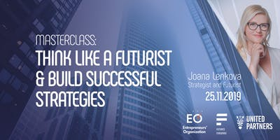 Masterclass: Think Like a Futurist & Build Successful Strategies