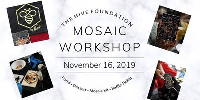 """The Hive Foundation """"Beauty from Brokenness"""" Mosaic Workshop"""