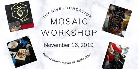 """The Hive Foundation """"Beauty from Brokenness"""" Mosaic Workshop tickets"""