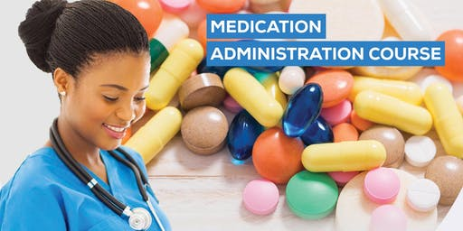 Medication Administration Training & Validation Course