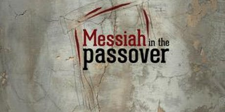 Messiah in the Passover tickets