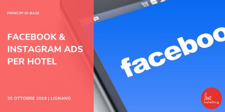 Facebook & Instagram ADS per Hotel - Principi di Base biglietti