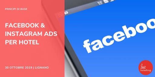 Facebook & Instagram ADS per Hotel - Principi di Base