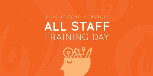 2019 Accend Services All Staff Training Day