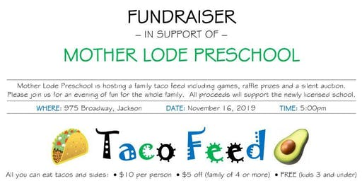 Mother Lode Preschool Taco Feed!