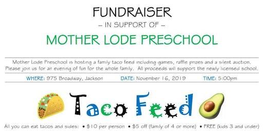 Mother Lode Preschool Taco Feed!