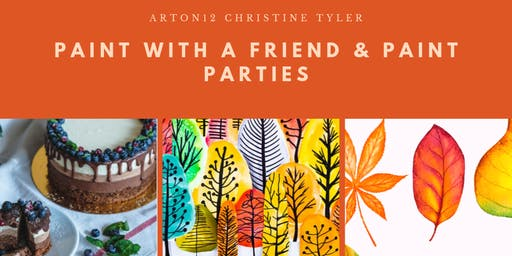 Paint with a Friend / or Schedule a Party !