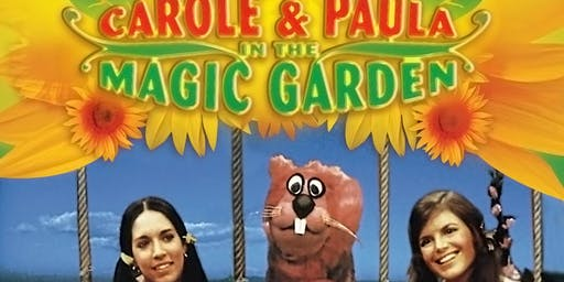 CAROLE and PAULA of TV's THE MAGIC GARDEN (12 Noon Show)