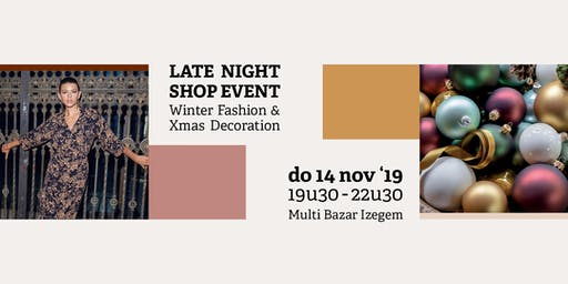 LATE NIGHT SHOP EVENT