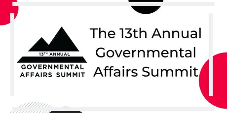 13th Annual Governmental Affairs Summit tickets