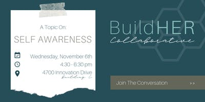 BuildHer Collaborative November Event: Self Awareness
