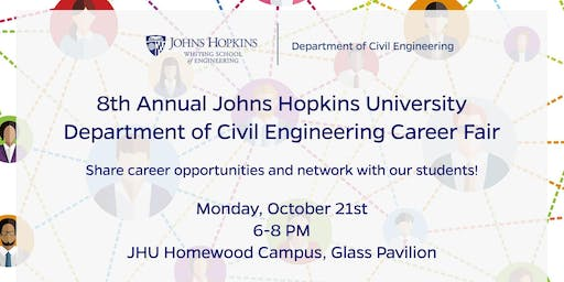 JHU 8th Annual Civil Engineering Career Fair