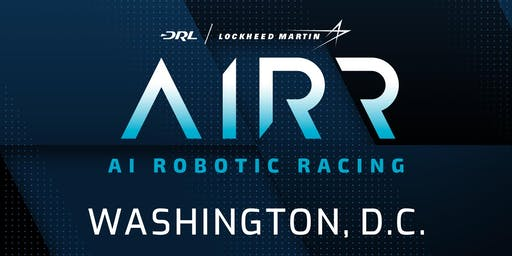 Drone Racing League: Artificial Intelligence Robotic Racing (AIRR) Event