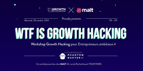 WTF IS GROWTH HACKING !? billets