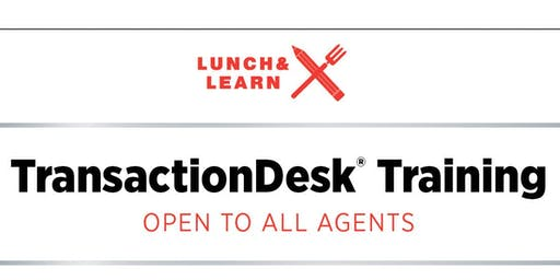 Lunch & Learn- Transaction Desk Training