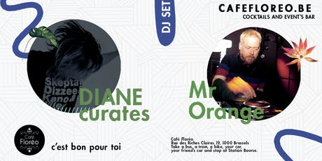 URBAN w/ Mr Orange, DIANE curates at Café Floréo billets