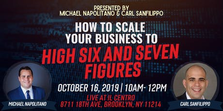 How To Scale Your Business to High 6- and 7- Figures tickets