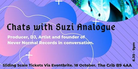 CUBE x The Crib Presents: Chats with Suzi Analogue tickets