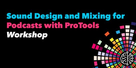 Sound Design and Mixing for Podcasts in ProTools tickets