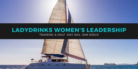 LADYDRINKS WOMEN IN BUSINESS NETWORKING AND SAILING EVENT tickets