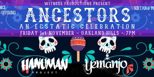 Ancestors: An Ecstatic Celebration