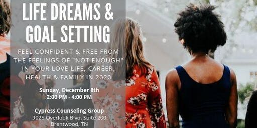 Life Dreams & Goal Setting Workshop