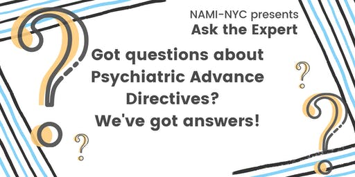 Ask the Expert: Psychiatric Advance Directives