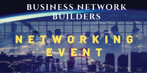 Business Network Builders- Networking Event