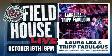 Laura Lea at Field House tickets