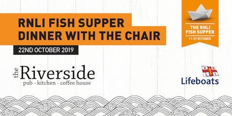 RNLI Fish Supper - Riverside tickets